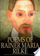 Poems of Rainer Maria Rilke