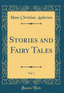 Stories and Fairy Tales, Vol. 1 (Classic Reprint)