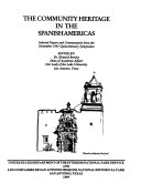 The Community Heritage in the Spanish Americas