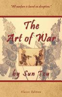 The Art of War by Sun Tzu   Classic Edition