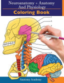 Neuroanatomy   Anatomy and Physiology Coloring Book