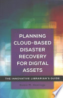 Planning Cloud-Based Disaster Recovery for Digital Assets