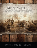 Pdf Men of Schiff: A History of the Professional Scouters Who Built the Boy Scouts of America Telecharger