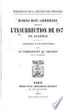 Bordj-Bou-Arréridj pendant l'insurrection de 1871 en Algérie : journal d'un officier