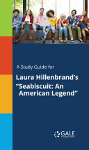 A Study Guide for Laura Hillenbrand's