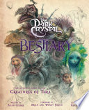 The Dark Crystal Bestiary Book PDF