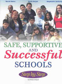 Safe, Supportive and Successful Schools Step by Step