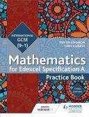Edexcel International GCSE (9-1) Mathematics Practice Book Third Edition