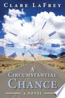 A Circumstantial Chance