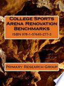 College Sports Arena Renovation Benchmarks