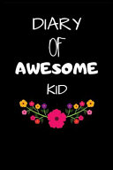 Diary of Awesome Kid