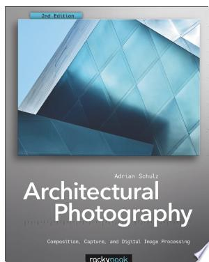 Download Architectural Photography Free Books - Dlebooks.net
