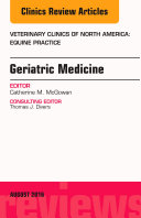 Geriatric Medicine  An Issue of Veterinary Clinics of North America  Equine Practice  E Book