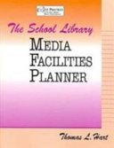 The School Library Media Facilities Planner