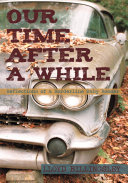 Pdf Our Time After a While