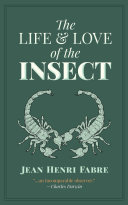 The Life and Love of the Insect Pdf/ePub eBook