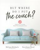 But Where Do I Put the Couch? Pdf/ePub eBook