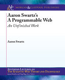 Aaron Swartz's The Programmable Web: An Unfinished Work