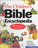 The Children's Bible Encyclopedia