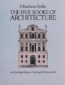 The Five Books of Architecture