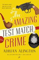 The Amazing Test Match Crime Pdf/ePub eBook