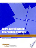 Work  Workflow and Information Systems