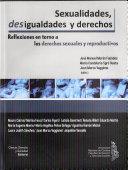 Sexualidades, desigualdades y derechos : reflexiones en torno a los derechos sexuales y reproductivos ebook