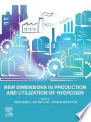 New Dimensions in Production and Utilization of Hydrogen Book