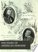 The Story of American Heroism Book PDF