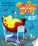 The Dinosaur That Pooped The Bed Book