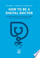 How To Be A Digital Doctor