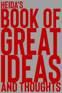 Heida's Book of Great Ideas and Thoughts