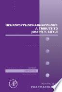 Neuropsychopharmacology  A Tribute to Joseph T  Coyle