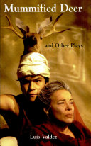 Mummified Deer and Other Plays