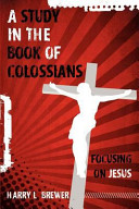 A Study in the Book of Colossians Book PDF