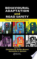 Behavioural Adaptation and Road Safety