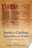Jewish And Christian Approaches To The Psalms Book PDF
