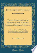 Thirty-Seventh Annual Report of the Hawaiian Mission Children's Society