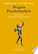 Wagnis Psychoanalyse