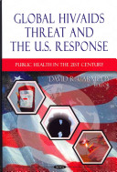 Global HIV/AIDS Threat and the U.S. Response
