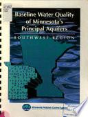 Baseline Water Quality of Minnesota's Principal Aquifers, Region 3