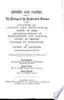 Reports and Papers of the Architectural and Archaeological Societies of the Counties of Lincoln and Northampton