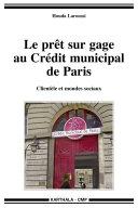 Pdf Le prêt sur gage au Crédit municipal de Paris. Clientèle et mondes sociaux Telecharger