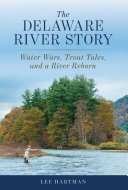 The Delaware River Story