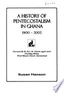 A history of pentecostalism in Ghana