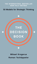 The Decision Book: Fifty Models for Strategic Thinking (Fully Revised Edition)