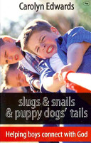 Slugs and Snails and Puppy Dogs' Tails ebook