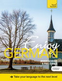 Enjoy German Intermediate to Upper Intermediate Course