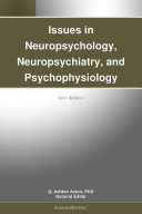 Pdf Issues in Neuropsychology, Neuropsychiatry, and Psychophysiology: 2011 Edition