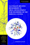 Glutamate-Related Biomarkers in Drug Development for Disorders of the Nervous System
